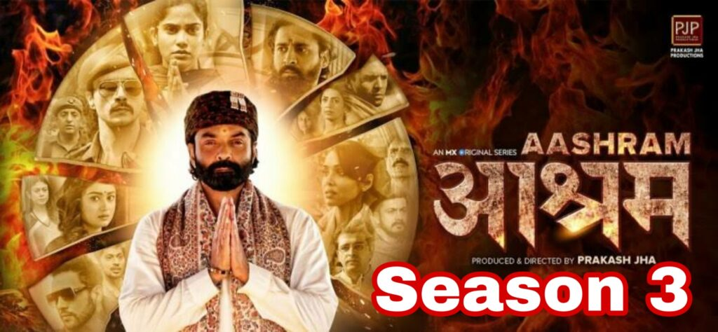 Aashram 3 Web Series Download Filmyzilla