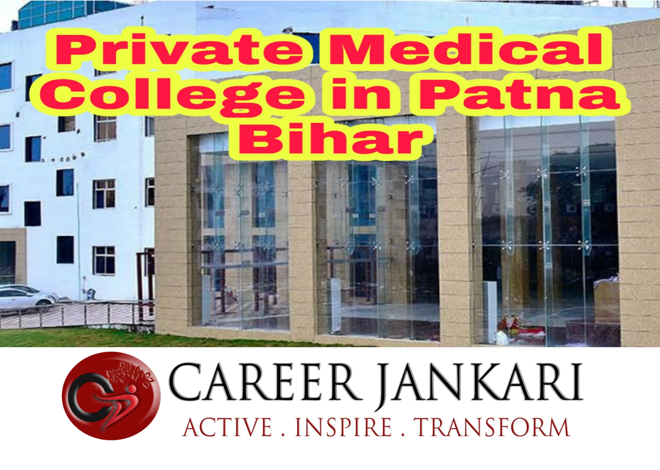 Private Medical College in Patna