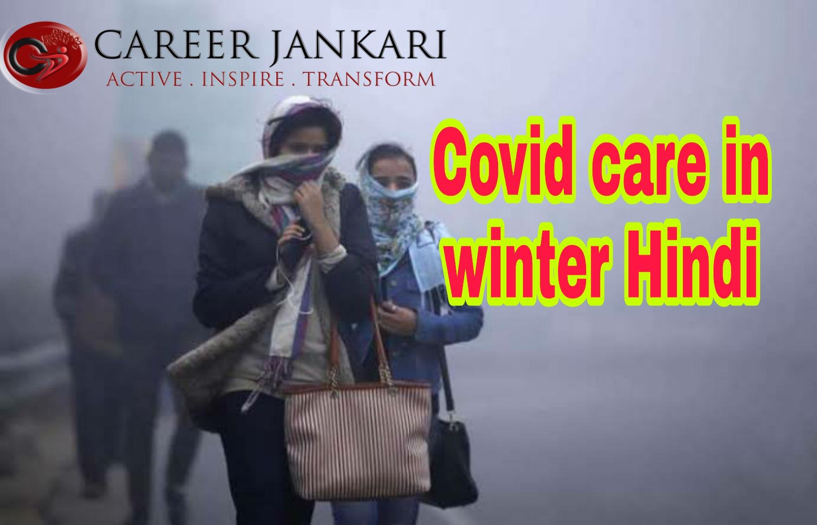 Covid Care in Winter