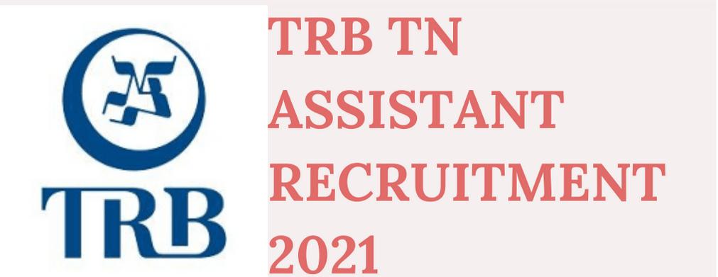 TRB TN Recruitment 2021