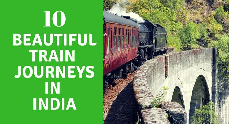 10 Most Amazing Train Journeys in India