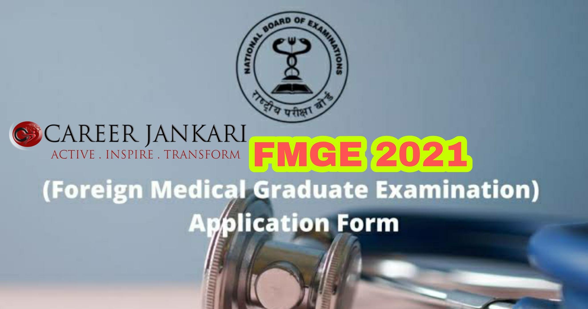 FMGE Exam June 2021 Application Form