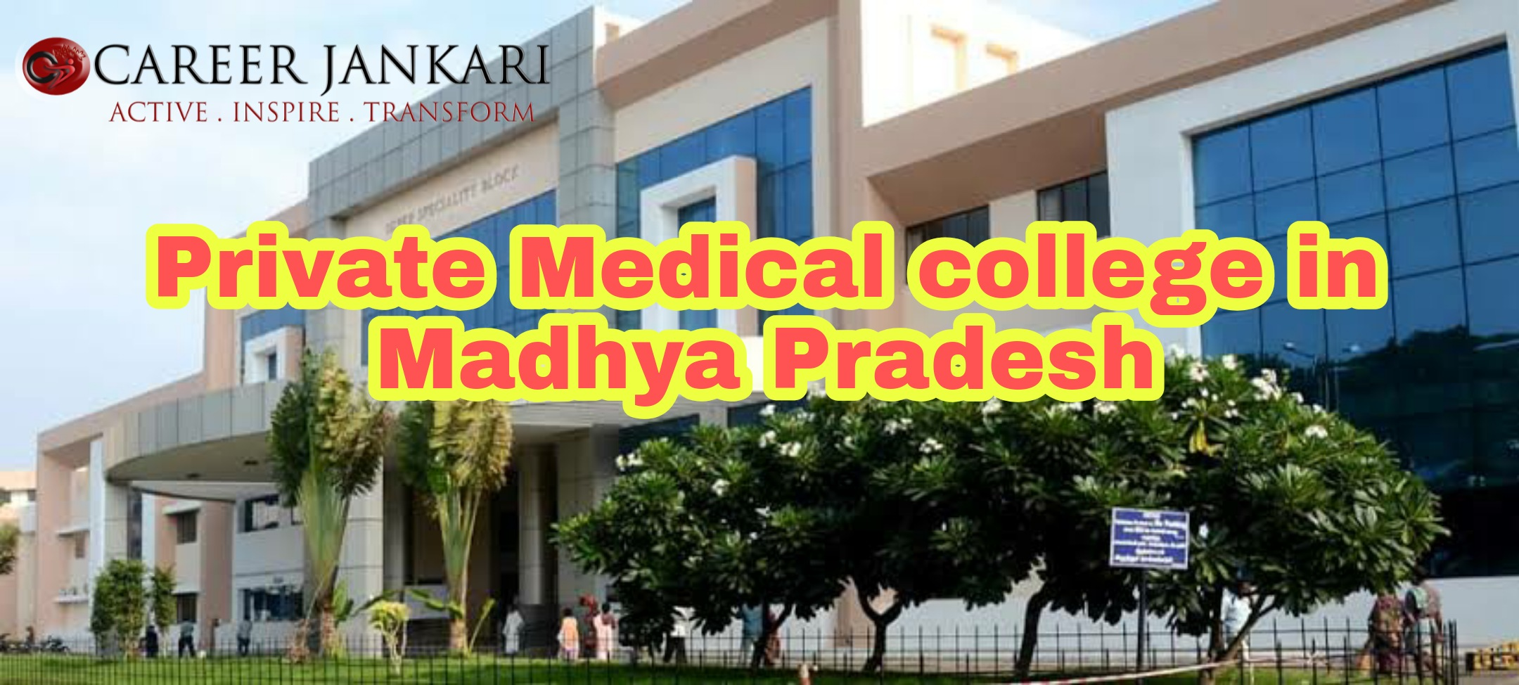 Private Medical colleges in Madhya Pradesh