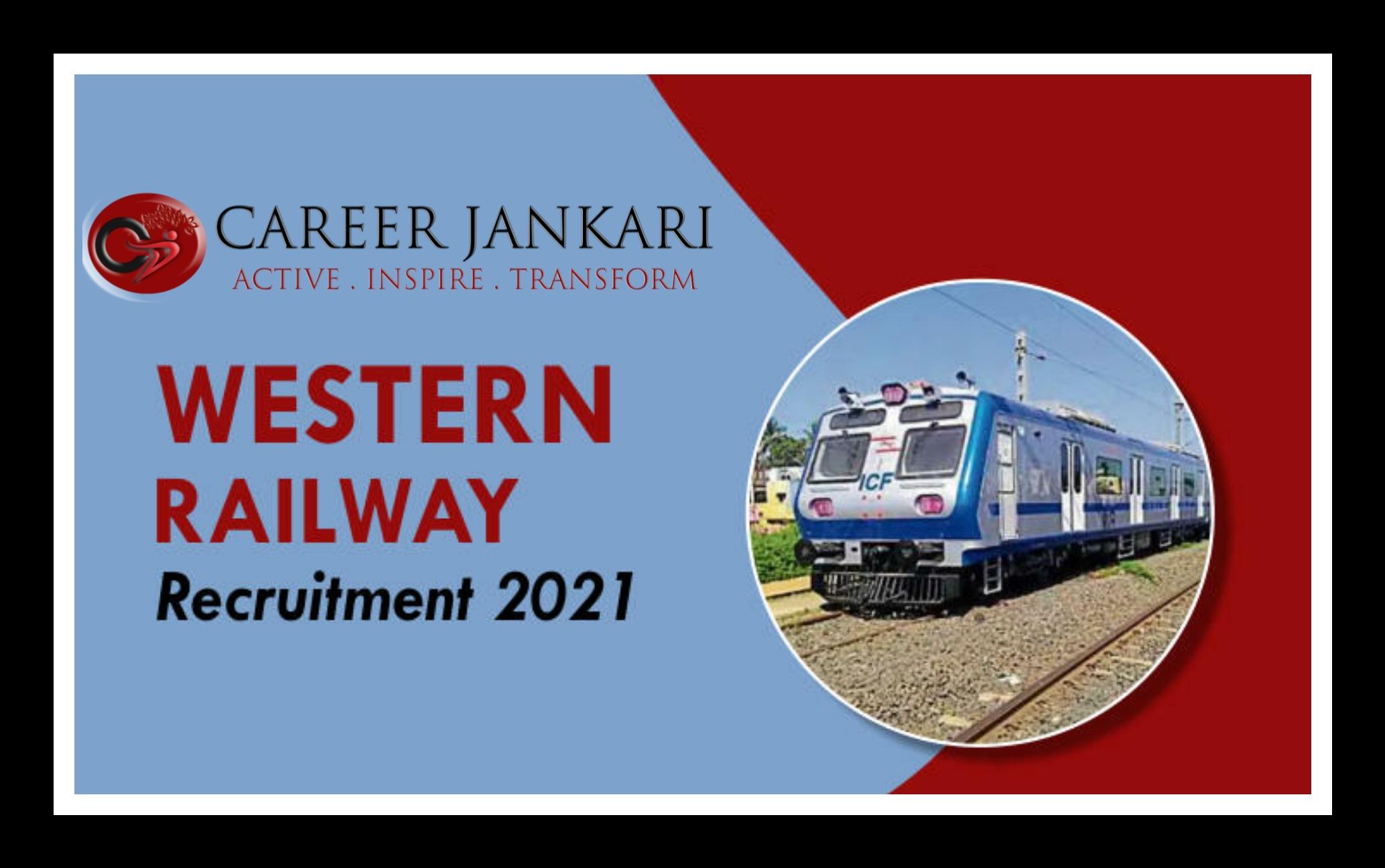 RRC Western Railway Recruitment 2021