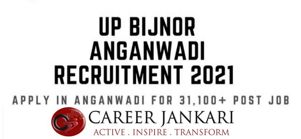 UP Bijnor District Aganwadi Bharti Online Form 2021