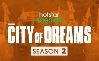 City of Dreams Season 2 Download FilmyZilla