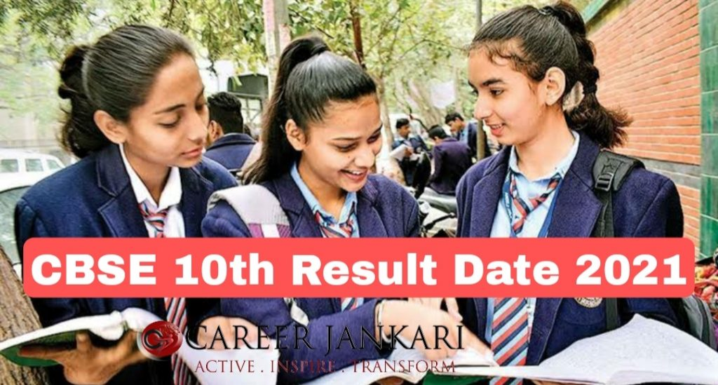 CBSE 10th Result Date 2021