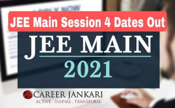 JEE Main Session 4 Dates Out