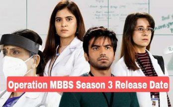 Operation MBBS Season 3 Release Date