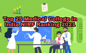 Top 25 Medical College in India NIRF Ranking 2021
