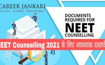 Documents required for NEET counselling 2021