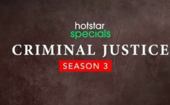 Criminal Justice Season 3 Download Filmyzilla